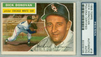 Dick Donovan AUTOGRAPH d.97 1956 Topps #18 White Sox PSA/DNA CARD IS CLEAN VG/EX