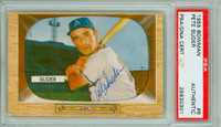 Pete Suder AUTOGRAPH d.06 1955 Bowman #6 Athletics PSA/DNA CARD IS CLEAN VG