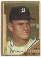Steve Boros AUTOGRAPH d.10 1962 Topps #62 Tigers CARD IS G/VG; AUTO CLEAN