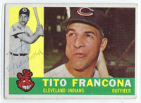 Tito Francona AUTOGRAPH d.18 1960 Topps #30 Indians CARD IS VG/EX; AUTO CLEAN  [SKU:FranT1716_T60BBAP]
