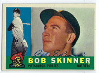 Bob Skinner AUTOGRAPH 1960 Topps #113 Pirates CARD IS VG/EX; AUTO CLEAN  [SKU:SkinB715_T60BBAP]