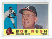 1960 Topps Baseball 404 Bob Rush  [SKU:Y60_T60BB_404a_4vgers]  Milwaukee Braves Very Good to Excellent