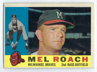 1960 Topps Baseball 491 Mel Roach  [SKU:Y60_T60BB_491a_4vgers]  Milwaukee Braves Very Good to Excellent