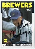 George Bamberger AUTOGRAPH d.04 1986 Topps #21 Brewers   [SKU:BambG2472_T86BBrs]