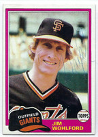 Jim Wohlford AUTOGRAPH 1981 Topps #11 Giants   [SKU:WohlJ5630_T81BBrs]