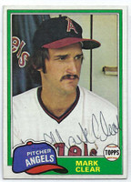 Mark Clear AUTOGRAPH 1981 Topps #12 Angels 