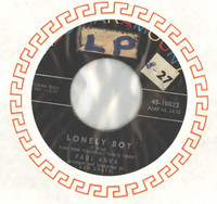Lonely Boy | Your Love - Paul Anka (ABC-Paramount Records 1959) Excellent (5 out of 10) - Vintage 45 RPM Vinyl Record Excellent[Sticker and tape on label, lt wear on record, plays fine]