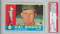 Hal Brown AUTOGRAPH 1960 Topps #89 Orioles PSA/DNA   [SKU:BrowH394_T60BBpa]