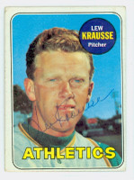 Lew Krausse AUTOGRAPH 1969 Topps #23 Athletics 
