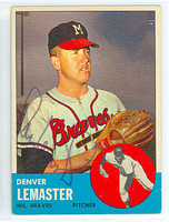 Denny Lemaster AUTOGRAPH 1963 Topps #74 Braves   [SKU:LemaD1283_T63BB]