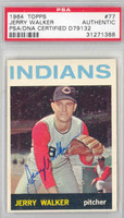 Jerry Walker AUTOGRAPH 1964 Topps #77 Indians PSA/DNA 