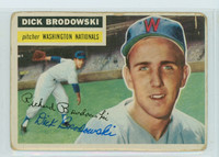 Dick Brodowski AUTOGRAPH d.19 1956 Topps #157 Senators CARD IS F-P