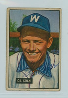 Gil Coan AUTOGRAPH 1951 Bowman Senators  CARD IS VG, NO CREASES