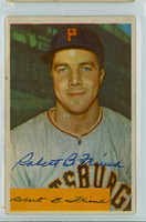 Bob Friend AUTOGRAPH 1954 Bowman #43 Pirates 20 SO  