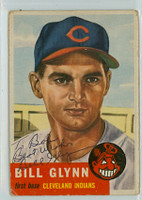 Bill Glynn AUTOGRAPH d.13 1953 Topps #171 Indians Lot  PERS; CARD IS F/P