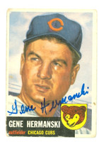 Gene Hermanski AUTOGRAPH d.10 1953 Topps #179 Cubs  CARD IS POOR