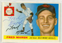 Fred Marsh AUTOGRAPH d.06 1955 Topps #13 Orioles  CARD IS VG