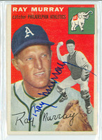 Ray Murray AUTOGRAPH d.03 1954 Topps #49 Athletics  