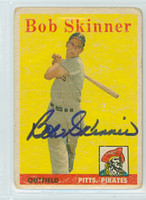 Bob Skinner AUTOGRAPH 1958 Topps #94 Pirates CARD IS F/P