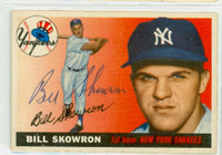 Bill Skowron AUTOGRAPH d.12 1955 Topps #22 Yankees  CARD IS VG; BRD CHIPPING