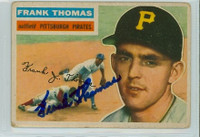Frank Thomas AUTOGRAPH 1956 Topps #153 Pirates  