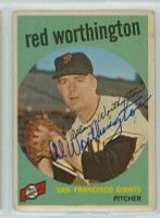 Red Worthington AUTOGRAPH 1959 Topps #28 Giants  CARD IS F/P; CRN WEAR