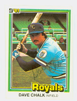 Dave Chalk AUTOGRAPH 1981 Donruss #101 Royals 
