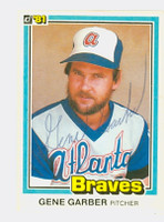 Gene Garber AUTOGRAPH 1981 Donruss #77 Braves 