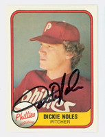 Dickie Noles AUTOGRAPH 1981 Fleer #12 Phillies 