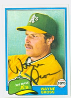Wayne Gross AUTOGRAPH 1981 Topps #86 Athletics 