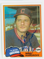 Mike Hargrove AUTOGRAPH 1981 Topps #74 Indians 