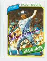 Balor Moore AUTOGRAPH 1980 Topps #19 Blue Jays 