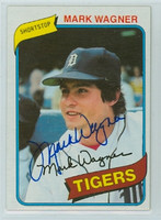 Mark Wagner AUTOGRAPH 1980 Topps #29 Tigers 