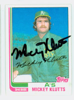 Mickey Klutts AUTOGRAPH 1982 Topps #148 Athletics 