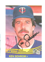 Ken Schrom AUTOGRAPH 1984 Donruss #72 Twins 