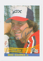 Mike Squires AUTOGRAPH 1984 Donruss #404 White Sox   [SKU:SquiM6967_DON84BB]