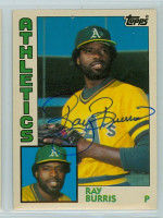 Ray Burris AUTOGRAPH 1984 Topps #18 Athletics TRADED 