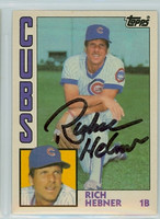 Richie Hebner AUTOGRAPH 1984 Topps #50 Cubs TRADED 