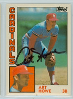 Art Howe AUTOGRAPH 1984 Topps #53 Cardinals TRADED 