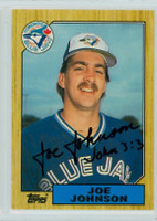 Joe Johnson AUTOGRAPH 1987 Topps Blue Jays TRADED 