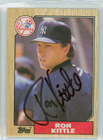 Ron Kittle AUTOGRAPH 1987 Topps Yankees 