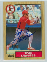 Tom Lawless AUTOGRAPH 1987 Topps #647 Cardinals 