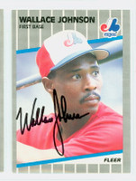 Wallace Johnson AUTOGRAPH 1989 Fleer Expos 