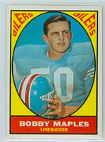 1967 Topps Football 53 Bobby Maples Houston Oilers Excellent to Excellent Plus