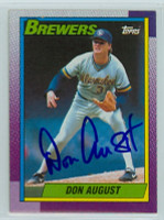 Don August AUTOGRAPH 1990 Topps Brewers 