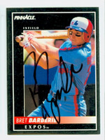 Bret Barberie AUTOGRAPH 1992 Pinnacle Expos 