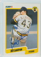 Bill Landrum AUTOGRAPH 1990 Fleer Pirates 