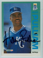 Harvey Pulliam AUTOGRAPH 1992 Fleer Royals 