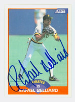 Rafael Belliard AUTOGRAPH 1989 Score Pirates 