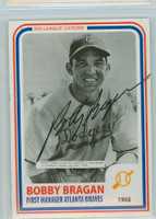Bobby Bragan AUTOGRAPH d.10 1980s Big League Cards Dodgers 